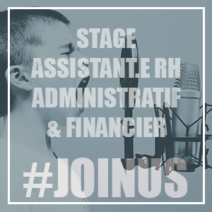 STAGE Assistant RH, Administratif & Financier [CLOTURÉ]